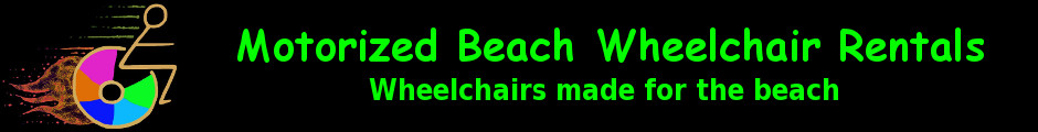 Beach Power Rentals, Beach Wheelchairs for increased mobility.